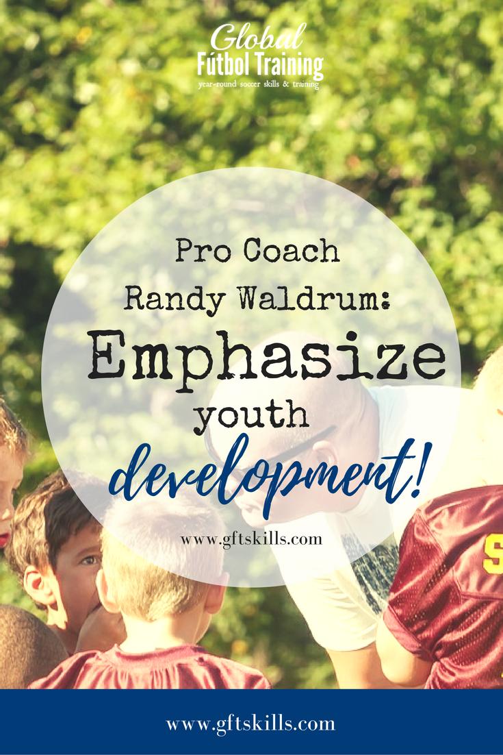 Houston Dash Pro Coach Randy Waldrum: Emphasize youth development