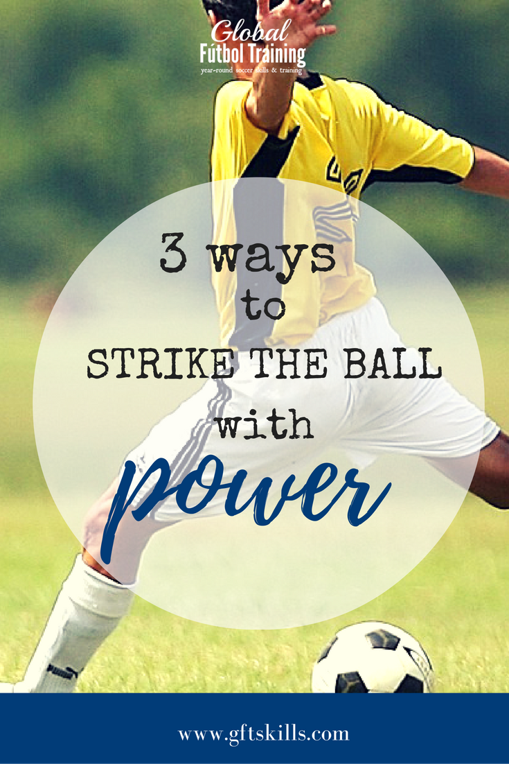 3 ways to strike the ball with power