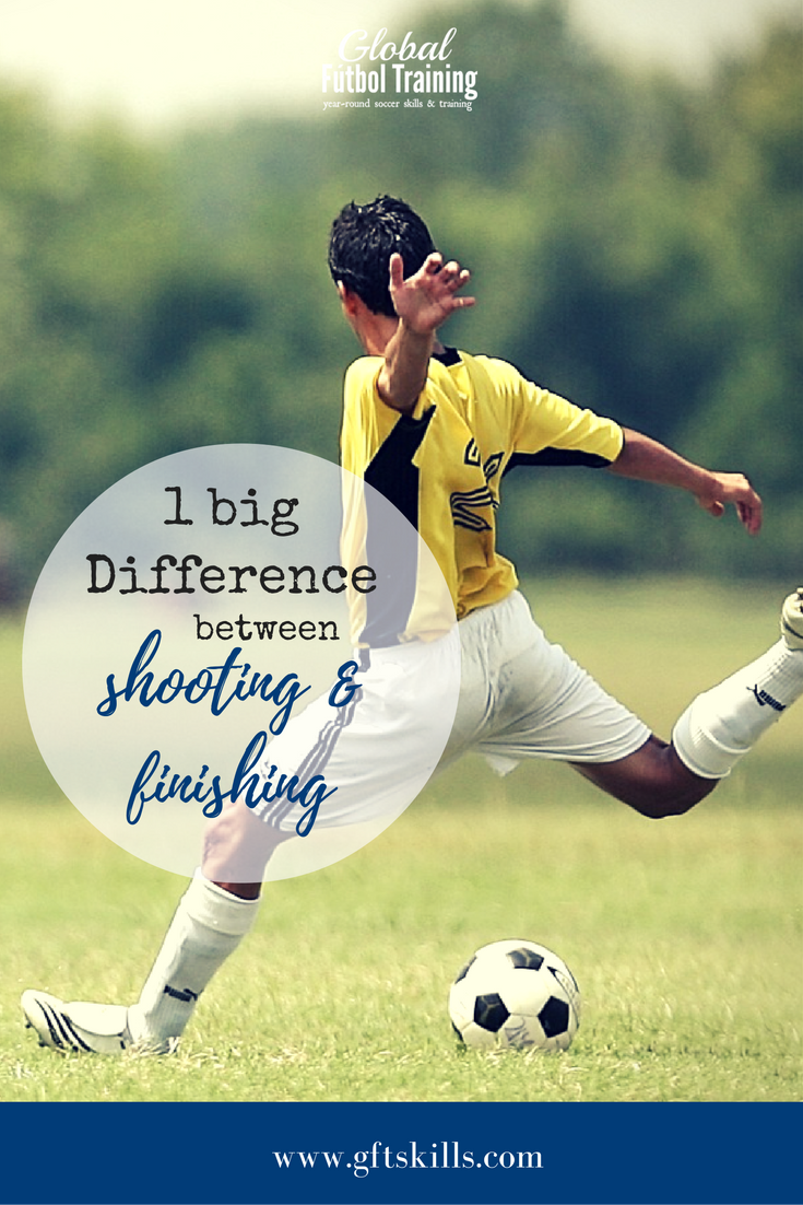 1 big difference between shooting and finishing