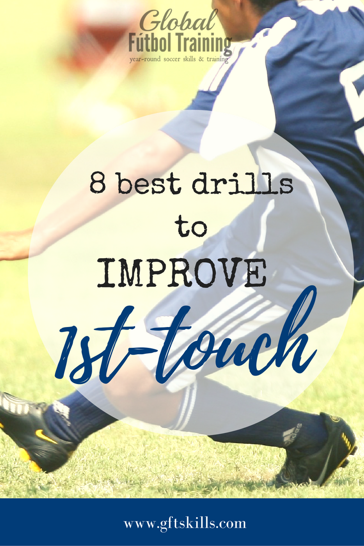 8 best drills to improve 1st touch