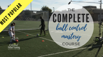 The Complete Ball Control Soccer Mastery Online Training