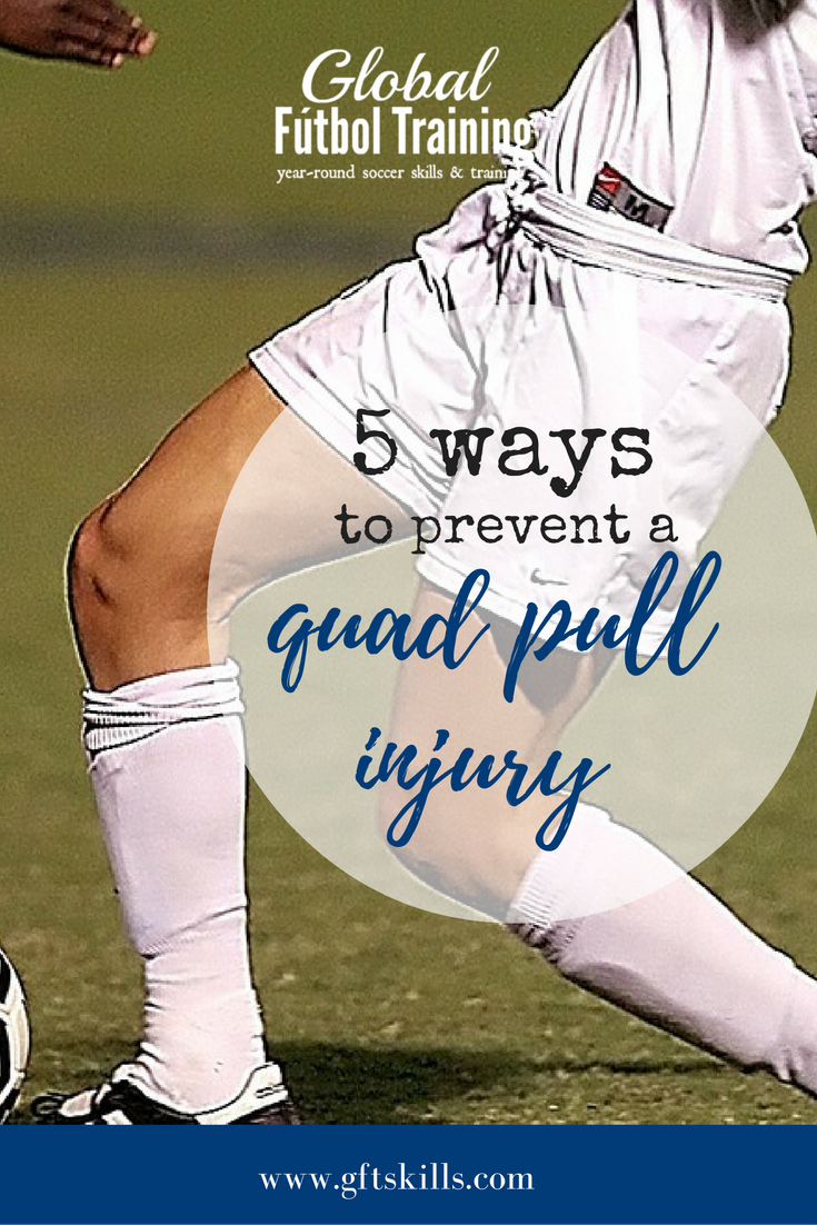 5 ways to prevent a quad pull injury in soccer
