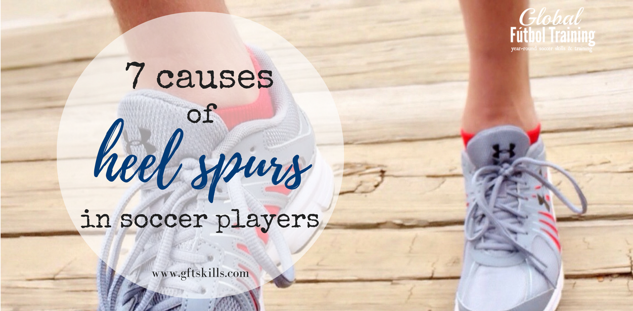 7 causes of heel spurs in soccer players [+prevention & treatment tips]