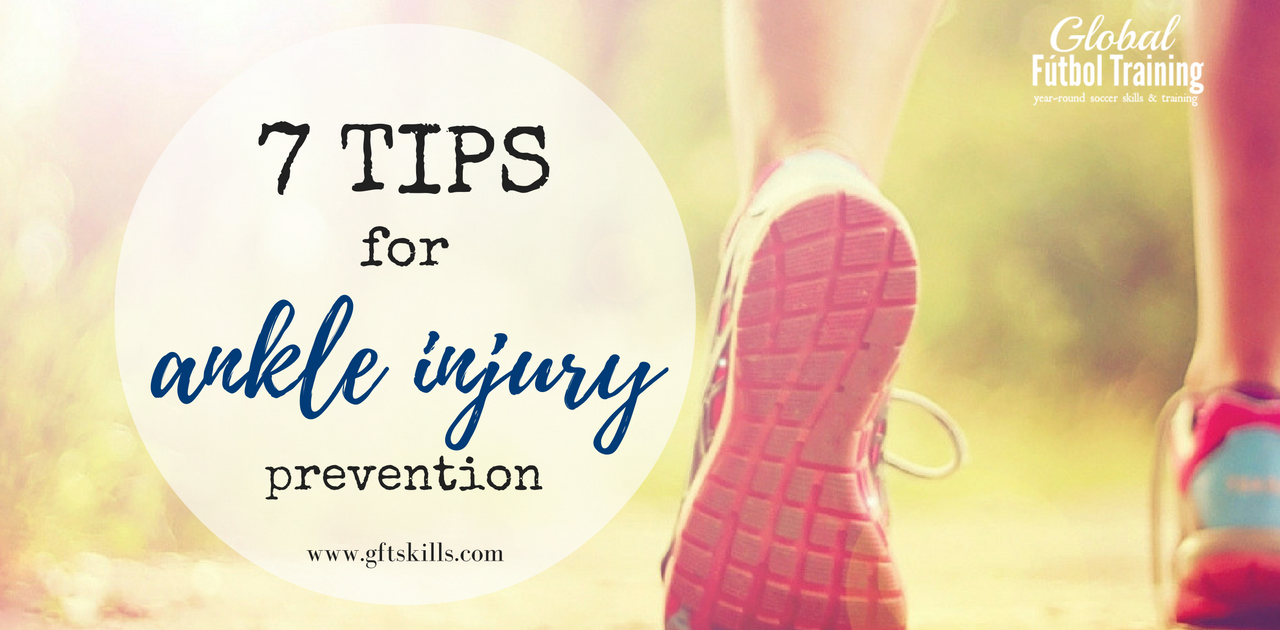 7 tips on ankle injury prevention & rehabilitation for soccer players