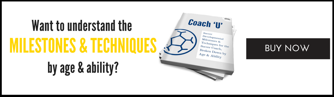 Want to know more about soccer development by milestones and technique for soccer coaches