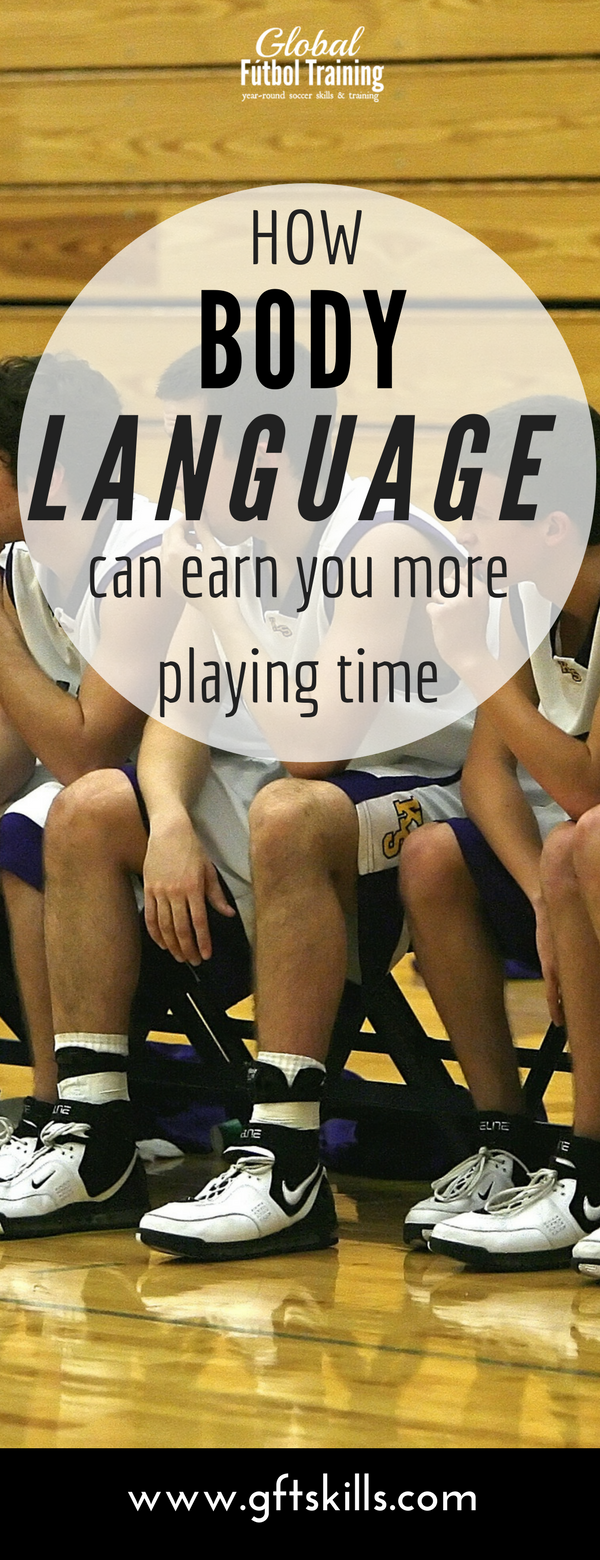 How body language can earn you more playing time