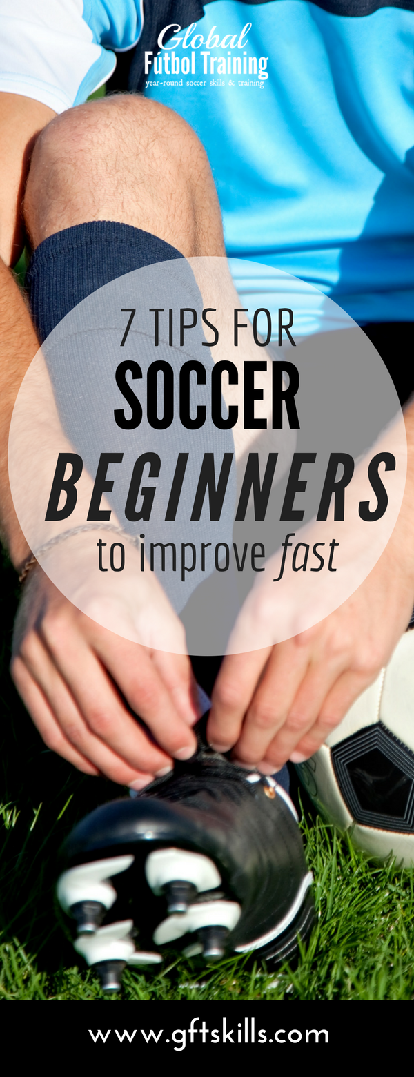 7 tips for soccer beginners to improve their skills fast