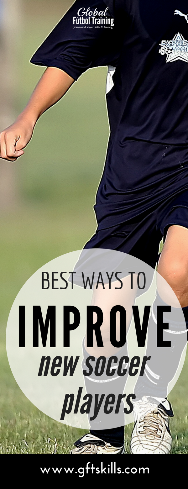 Learn The best ways to improve new soccer players