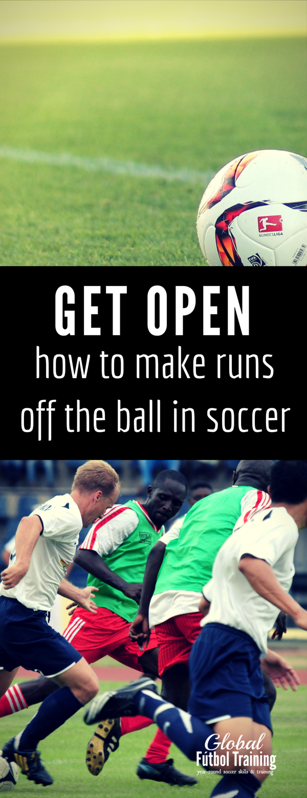 Learn the 5 best ways + bonus tips to make runs off the ball in soccer.
