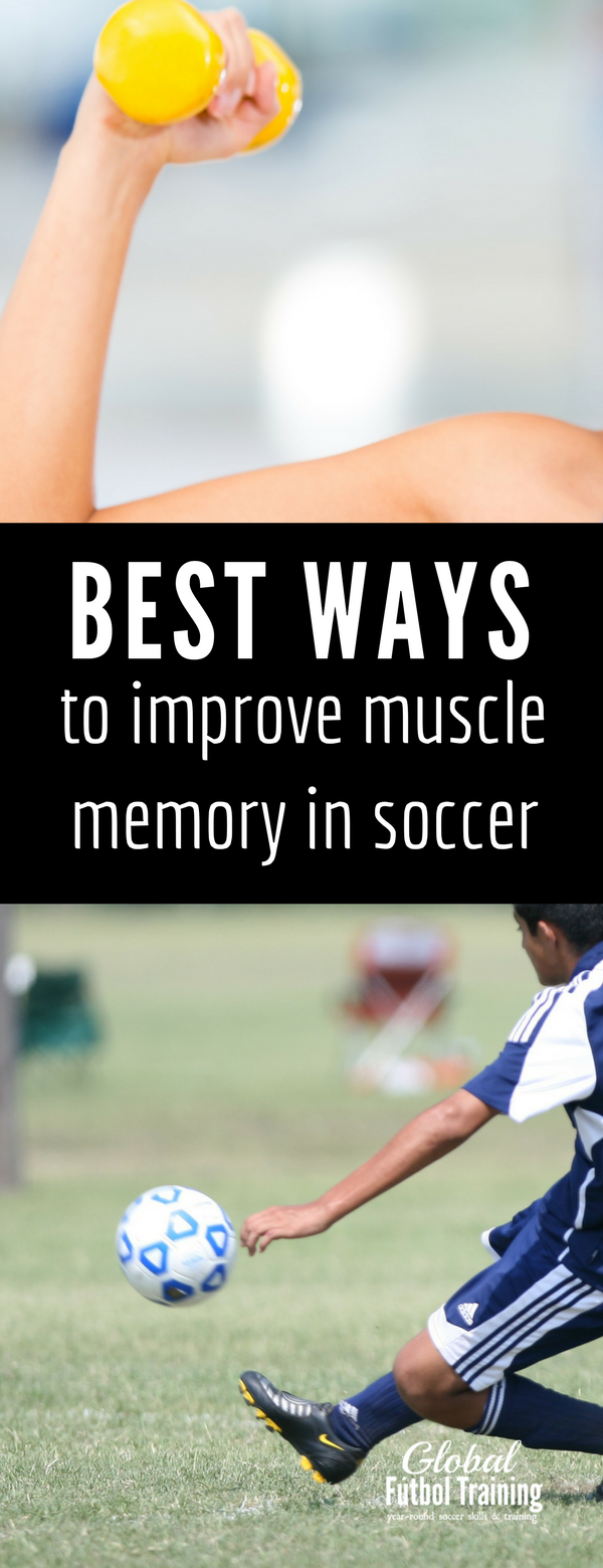 learn how to develop muscle memory in youth soccer players