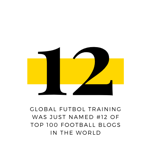 Congrats to Global Futbol Training for being named #12 of top 100 Football Blogs in the World!
