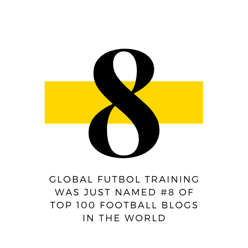 Congrats to Global Futbol Training for being named #8 of top 100 Football Blogs in the World!